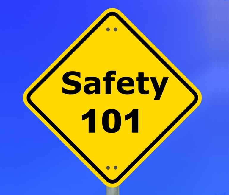 Safety 101: An Introduction and Overview